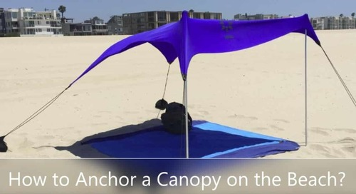 How to Anchor a Canopy on the Beach? - SmartOnlineLife