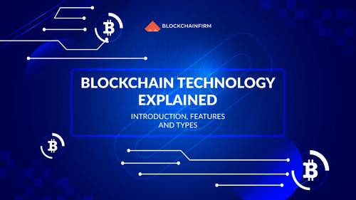 How Blockchain Technology Works - Blockchain Firm