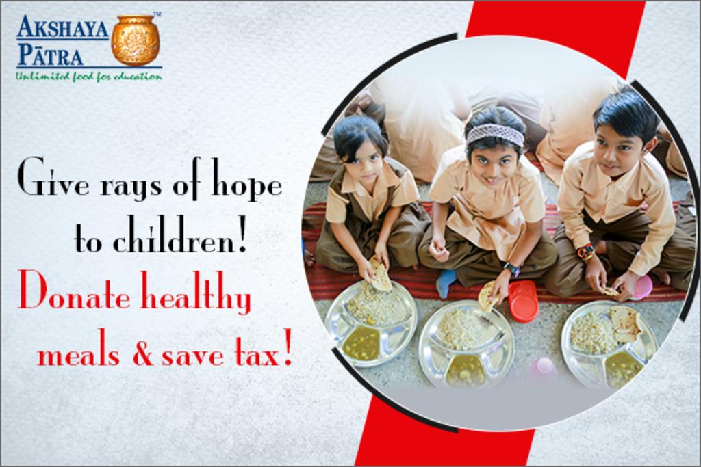 Donate to Children and Save Tax via Akshaya Patra