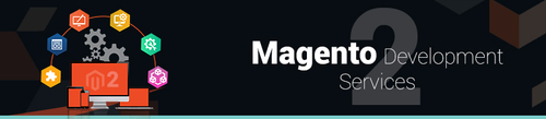 Magento 2 Development Services India | Magento 2 Agency