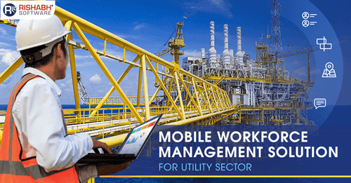 Mobile Workforce Management Application | Solution For Utility Business