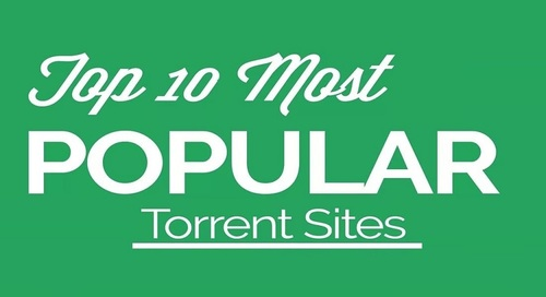 Best Torrent Sites - Top 10 Torrent Sites to Visit in 2020