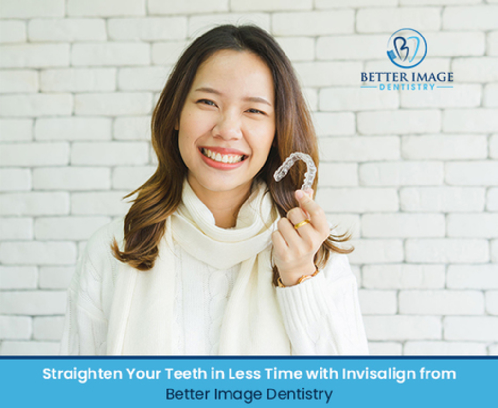Straighten Your Teeth in Less Time with Invisalign from Bett... via Better Image Dentistry