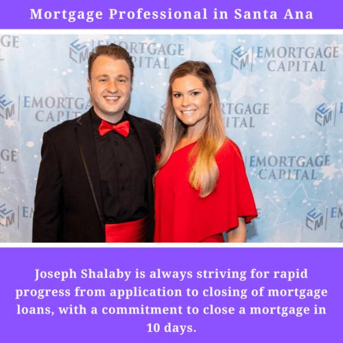 Mortgage Professional in Santa Ana via Joseph N. Shalaby