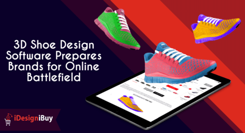 3D Shoe Design Software Prepares Brands for Online Battlefield | iDiB