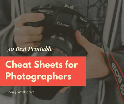 30 Free Photography Cheat Sheets And Infographics