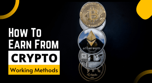 How To Earn From Cryptocurrency in 2020 [7 Flawless Ideas]
