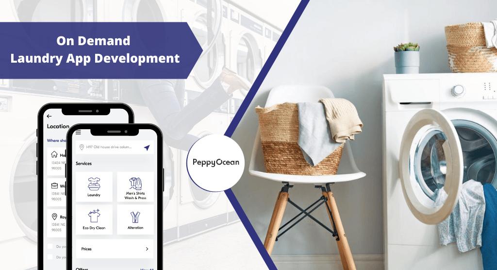 On Demand Laundry App Development via PeppyOcean