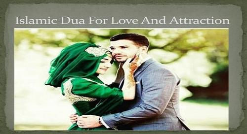 Dua For Love and Attraction - Dua To Make Someone Love You