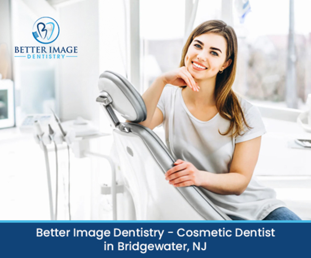 Better Image Dentistry - Cosmetic Dentist in Bridgewater, NJ via Better Image Dentistry