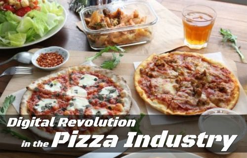 Digital Revolution in the Pizza Industry • ModernLifeBlogs