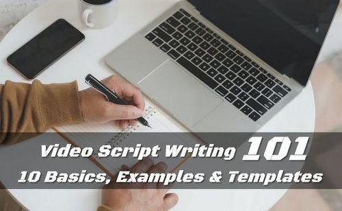 Video Script Writing 101 - 10 Basics, Examples & Templates • ModernLifeBlogs