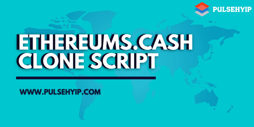 Ethereums.Cash MLM Clone Script | Smart Contract MLM Clone | Pulsehyip