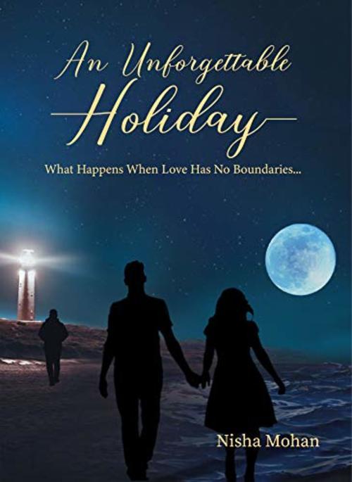 An Unforgettable Holiday: What Happens When Love Has No Boun... via Celesta Hodge