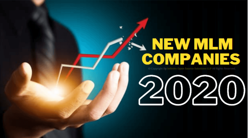 New MLM Companies in 2020 via Infinite MLM Software
