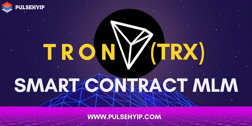 TRON Smart Contract MLM Software- Pulsehyip via Leesa daisy