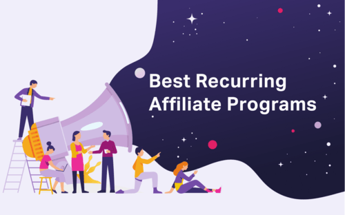 Lucrative Niches and List of Best Recurring Affiliate Programs