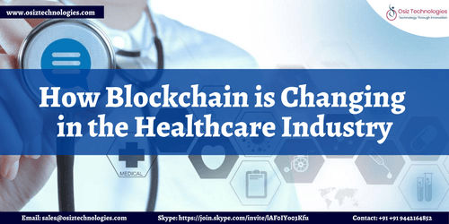 How Blockchain Technology is Transforming the Healthcare Industry?