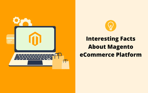 Interesting facts about the Magento eCommerce Platform