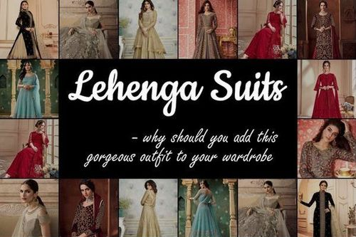 #Lehenga #Suits – Why Should you Add this Gorgeous Outfit to... via Amit Verma