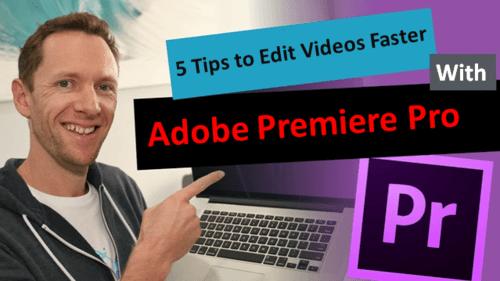 5 Tips to Edit Videos Faster With Adobe Premiere Pro via Daniel Ryan