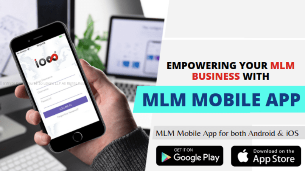 Empowering Your MLM Business with MLM Mobile App via Infinite MLM Software