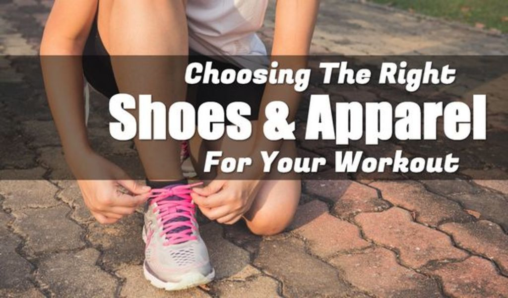 Choosing The Right #Shoes & #Apparel For Your #Workout | Mod... via Amit Verma