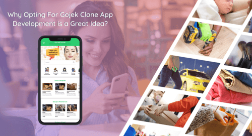 Why Opting For Gojek Clone App Development is a Great Choice... via XongoLab Technologies LLP