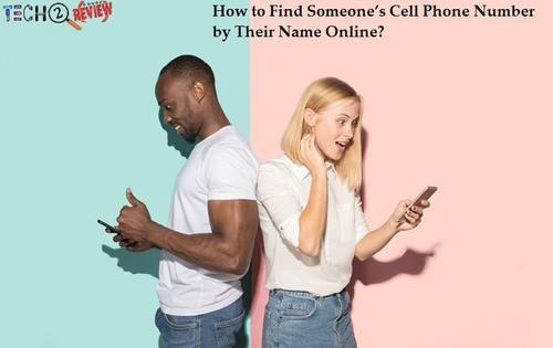 How To Find Someone's Cell Phone Number By Their Name
