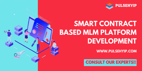 Smart Contract based MLM | Smart Contract MLM | Pulsehyip