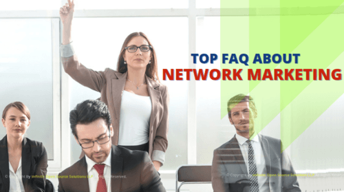 Top Network Marketing Questions and Answers - MLM FAQ's via Infinite MLM Software
