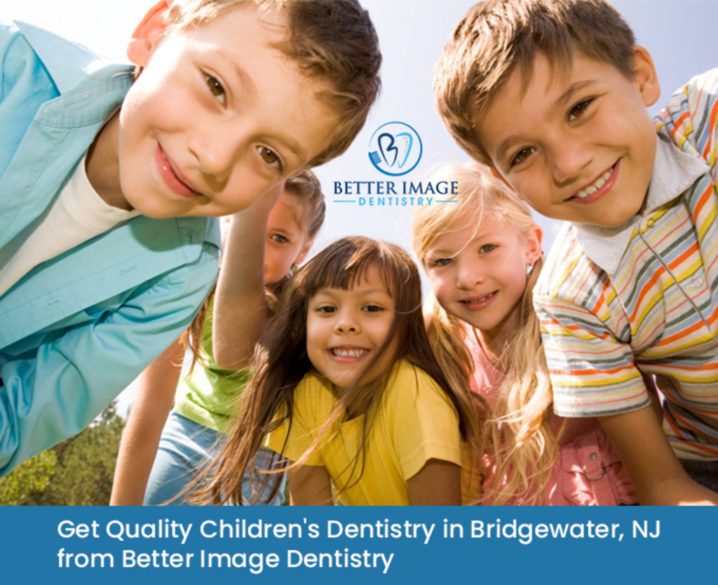 Get Quality Children's Dentistry in Bridgewater, NJ from Bet... via Better Image Dentistry