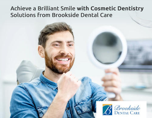 Achieve a Brilliant Smile with Cosmetic Dentistry Solutions ... via Brookside Dental Care