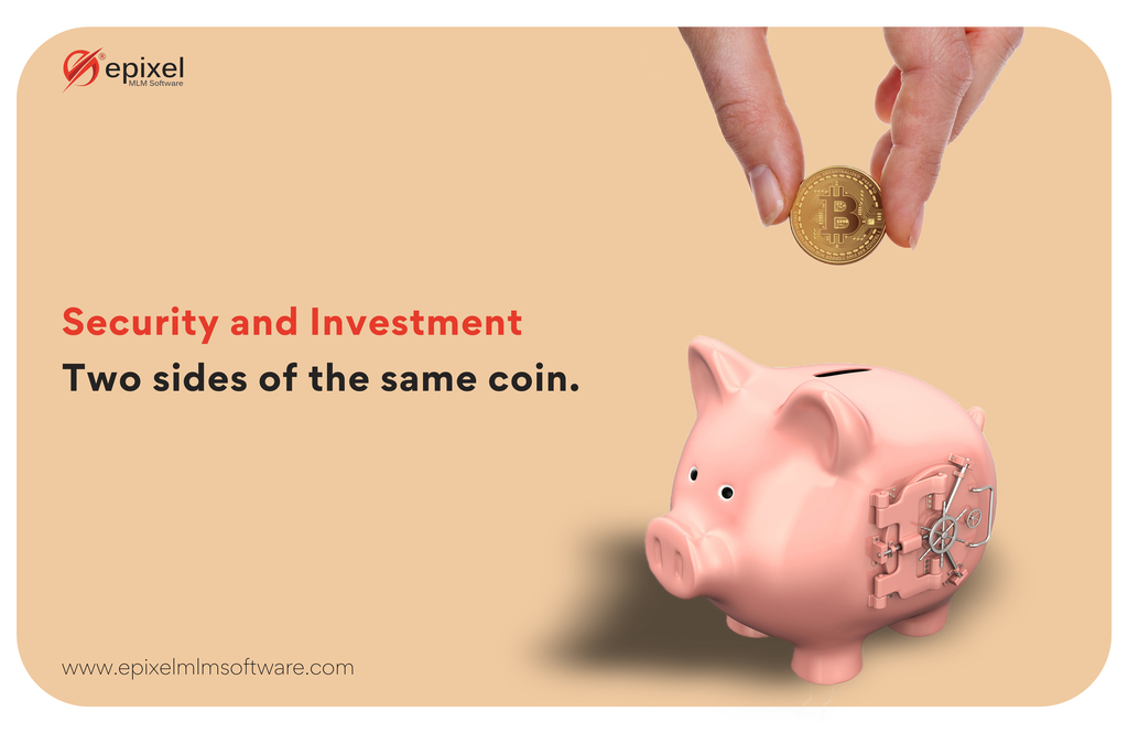 Security and Investment: Two sides of the same coin.                                         Invest ... via Epixel MLM Software