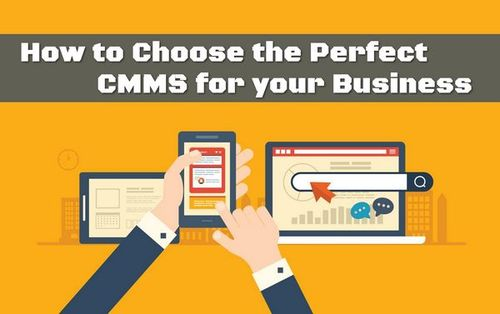 How to Choose the Perfect CMMS for your Business • ModernLifeBlogs