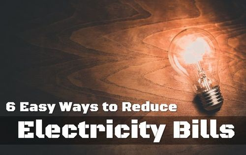 6 Easy Ways to Reduce Electricity Bills • ModernLifeBlogs