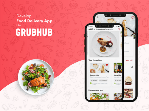 How to Build Your Own Food Delivery App or Clone Like GrubHub?