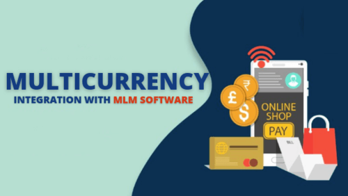Multicurrency Integration with MLM Software via Infinite MLM Software