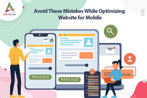 Appsinvo : Avoid These Mistakes While Optimizing Website for Mobile
