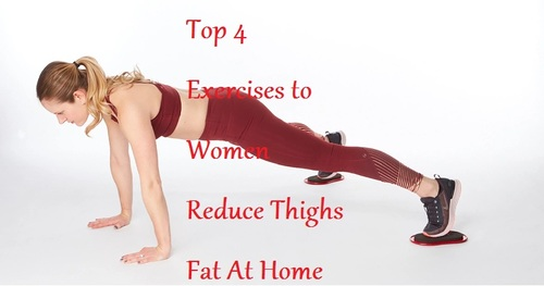 Top 4 Exercises to Women Reduce Thighs Fat At Home - LearningJoan