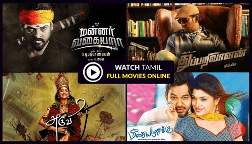 List Of Best Site To Watch Tamil Movies Online Free