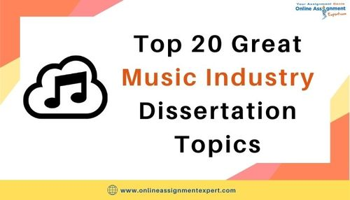Top 20 Great Music Industry Dissertation Topics via Koby Mahon