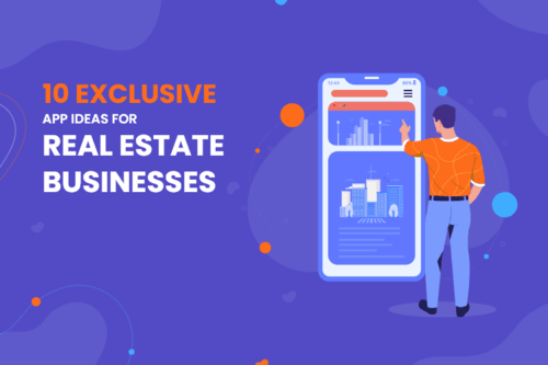Top Real Estate App Ideas for Your Real Estate Business