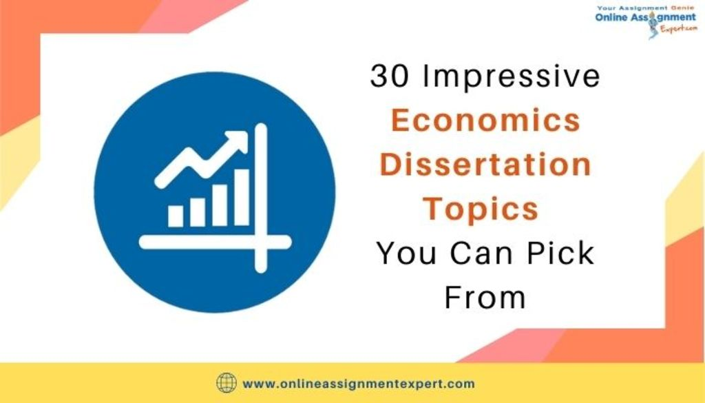 30 Impressive Economics Dissertation Topics You Can Pick Fro... via Koby Mahon