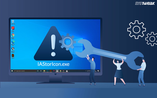 What Is IAStorIcon.exe And How To Fix IAStorIcon.exe Application Errors