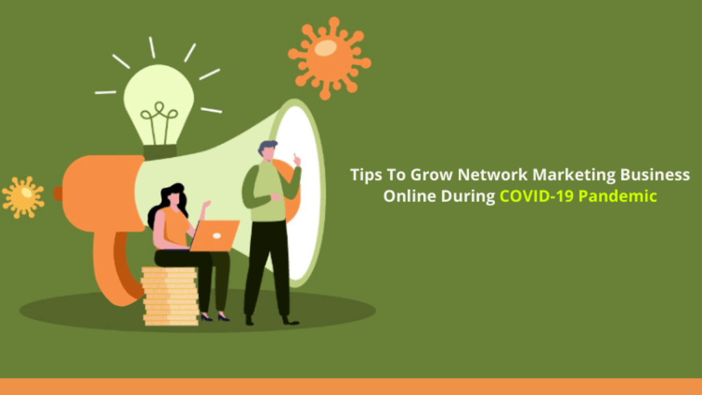 Tips To Grow Network Marketing Business Online During Covid ... via Infinite MLM Software