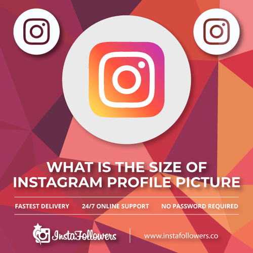 Instagram Profile Picture Size - Full,View | Instafollowers