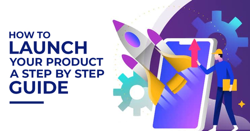 How to Launch Your Product: A Step-by-Step Guide | CMOLDS Insights