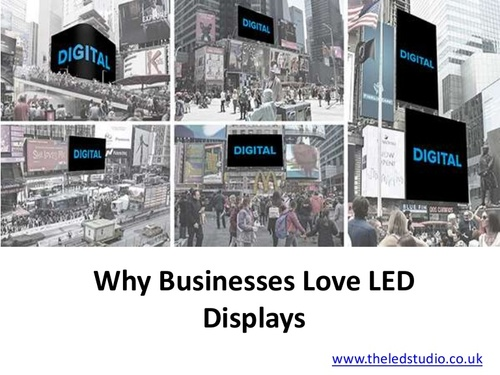 Why Businesses Love LED Displays