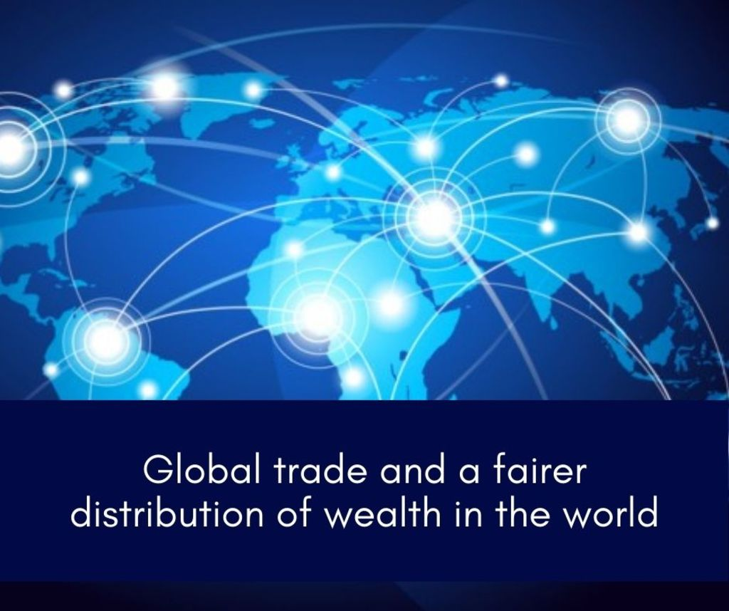 Global trade and a fairer distribution of wealth in the worl... via Henning Weigand